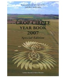 Crop Circle Yearbook 2007: Special Edition