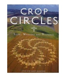 Crop Circles - Signs, Wonders and Mysteries
