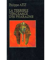 La terrible vengeance des pharaons