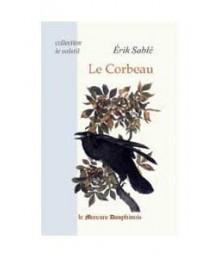 Le Corbeau - Collection Le Volatil